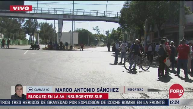 bloqueo en avenida insurgentes sur en tlalpan