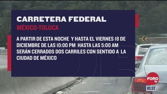 cerraran carriles de la carretera mexico toluca por trabajos del tren interurbano
