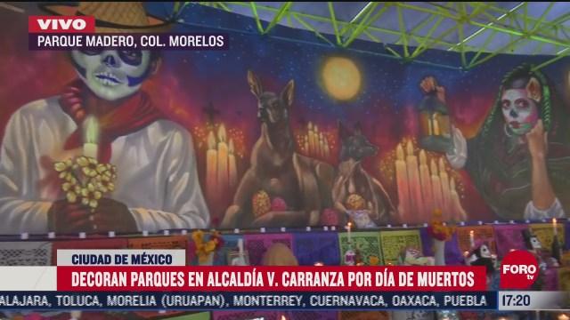 decoran parques por el dia de muertos en la alcaldia venustiano carranza