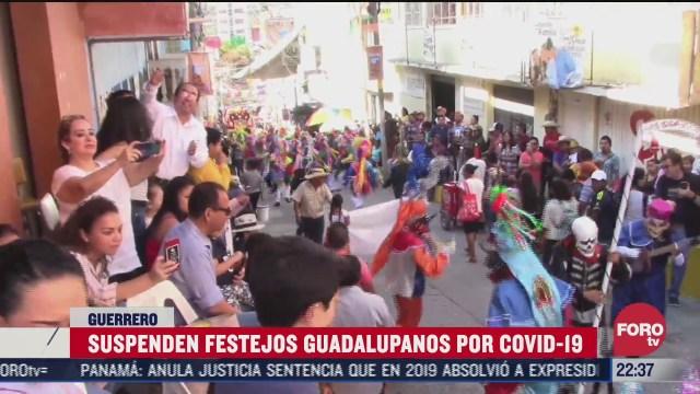 guerrero suspende fiestas guadalupanas por covid