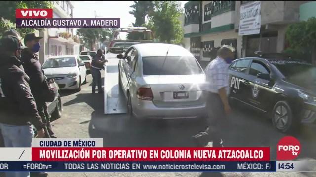 operativo en la colonia nueva atzacoalco