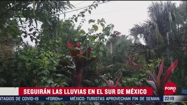 pronostican lluvias para esta noche en el sur y sureste de mexico