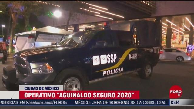 autoridades de la cdmx implementan operativo aguinaldo seguro