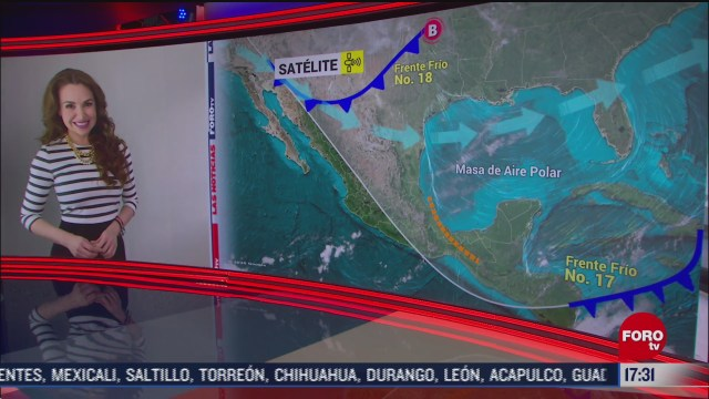 frente frio numero 18 recorre el noreste de mexico
