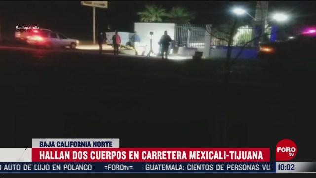 localizan dos cuerpos en carretera mexicali tijuana