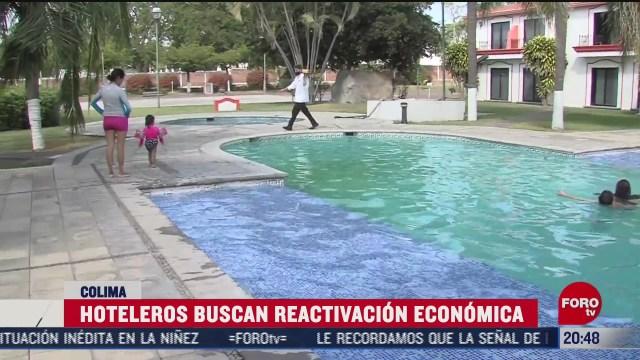 sector hotelero de colima podra aumentar al 50 su capacidad de ocupacion