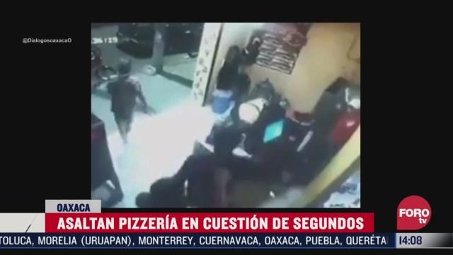 asaltan pizzeria en oaxaca