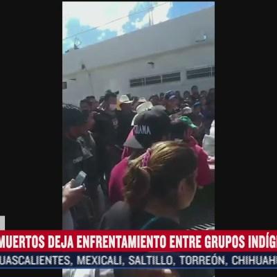 cuatro muertos deja enfrentamiento entre indigenas en chiapas