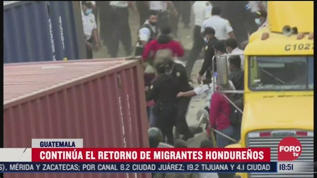 guatemala continua con el retorno de migrantes hondurenos