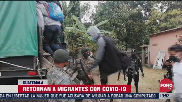 guatemala retorna a migrantes que buscaban cruzar mexico
