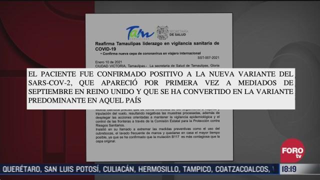 tamaulipas confirma caso de cepa britanica del coronavirus