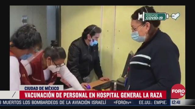 vacunan contra covid 19 a trabajadores de salud de hospital de la raza