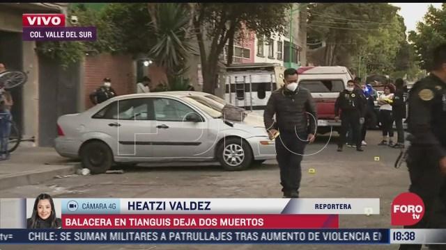 balacera en tianguis de iztapalapa deja dos muertos