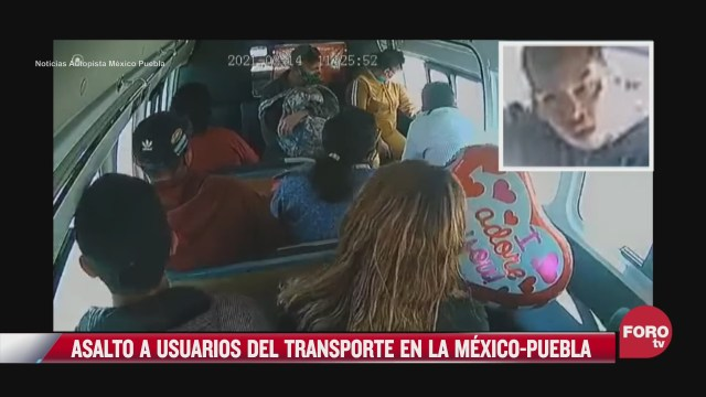 captan asalto a pasajeros de transporte publico en la mexico puebla
