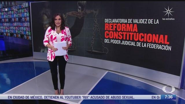 cuales son los objetivos de la reforma constitucional del poder judicial de la federacion