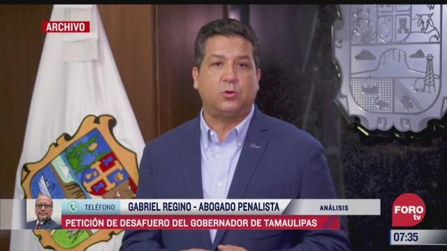 peticion de desafuero del gobernador de tamaulipas el analisis en estrictamente personal