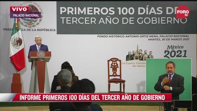 amlo presenta informe de los primeros 100 dias del tercer ano de gobierno