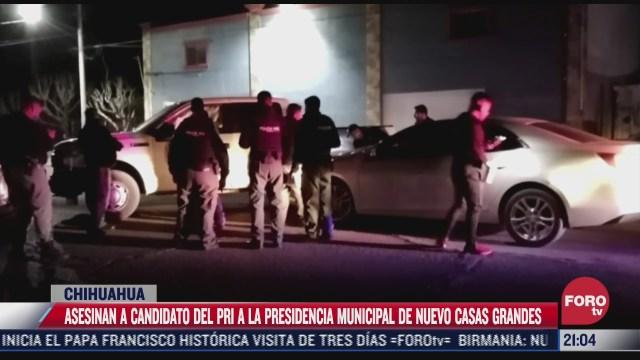 asesinan a candidato del pri a la presidencia municipal de nuevo casas grandes chihuahua