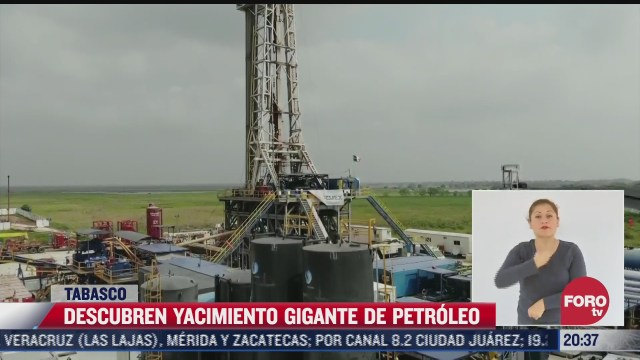 descubren yacimiento gigante de petroleo en tabasco