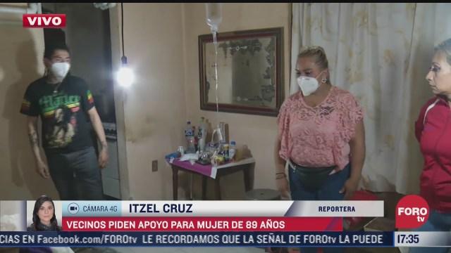 vecinos de iztapalapa a se organizan y ayudan a abuelita enferma