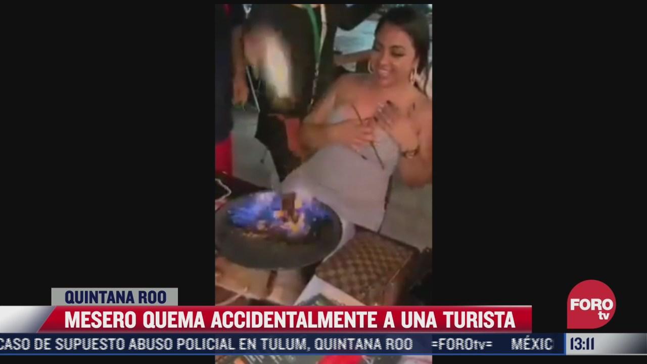 mesero quema de manera accidental a turista en un bar de cancun