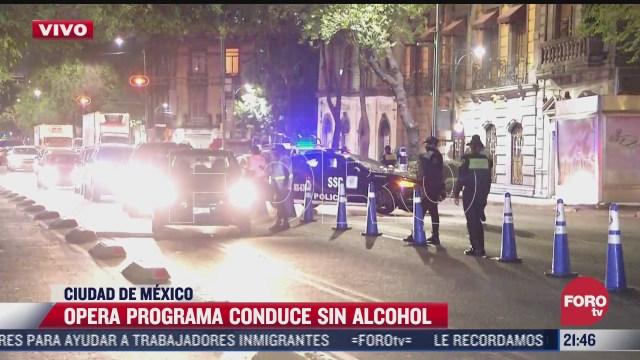 programa conduce sin alcohol opera en calles del centro historico