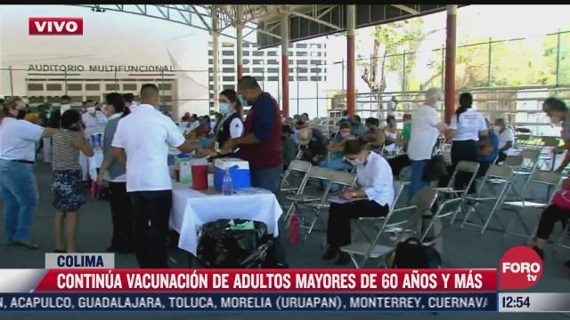 vacunacion contra covid 19 se abre a adultos mayores de cualquier municipio de colima