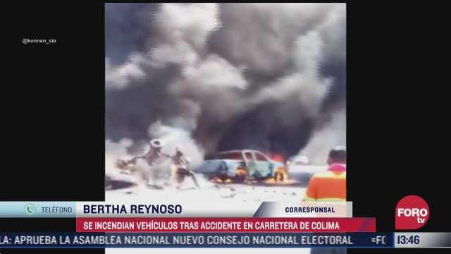 accidente en carretera de colima deja un muerto y vehiculos incendiados
