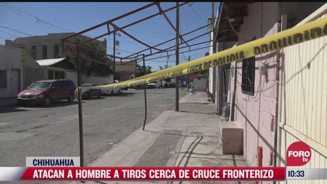 atacan a hombre a tiros en el estado de chihuahua