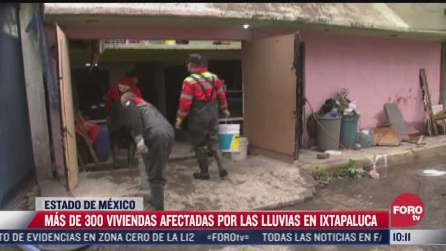 mas de 300 viviendas afectadas por las lluvias en ixtapaluca