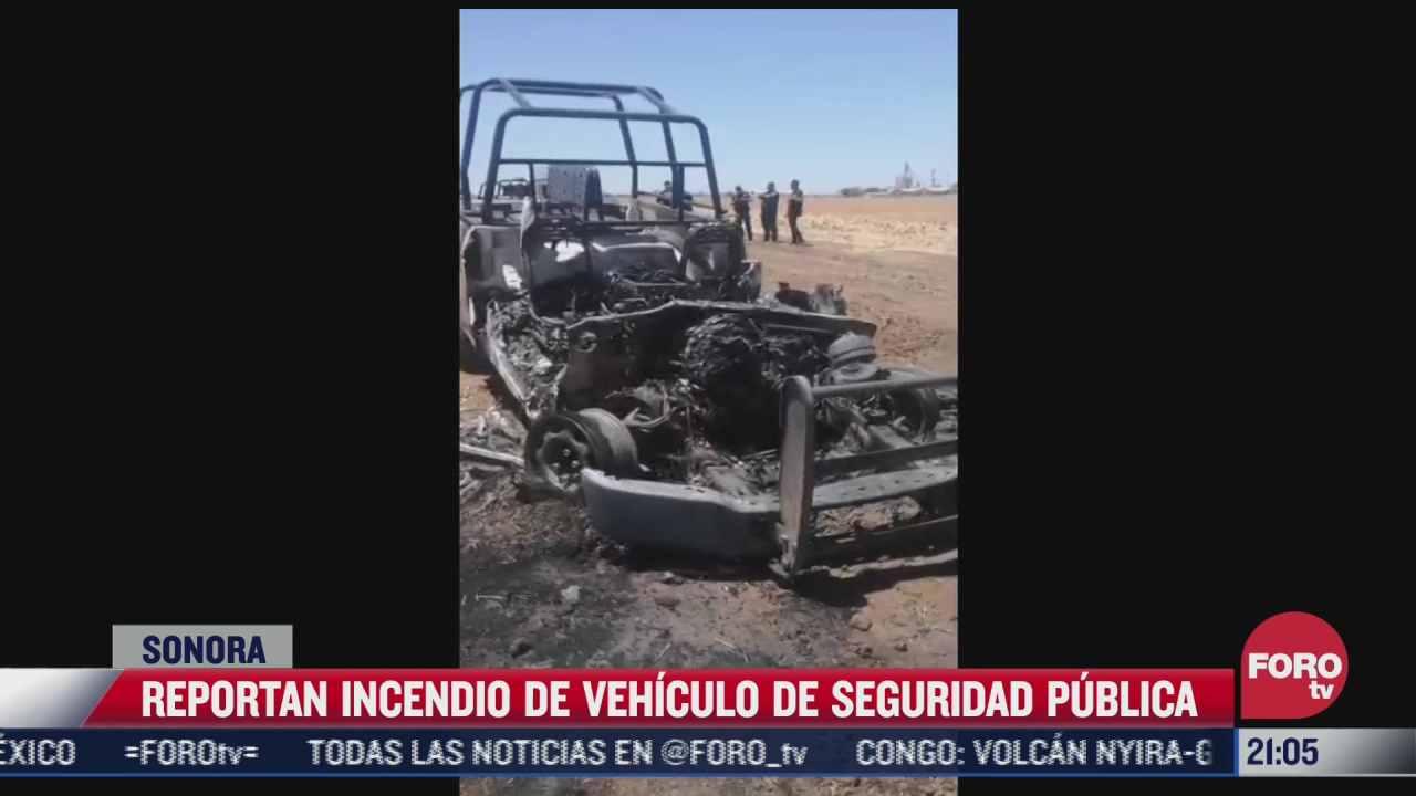 reportan incendio de vehiculo de seguridad publica en sonora