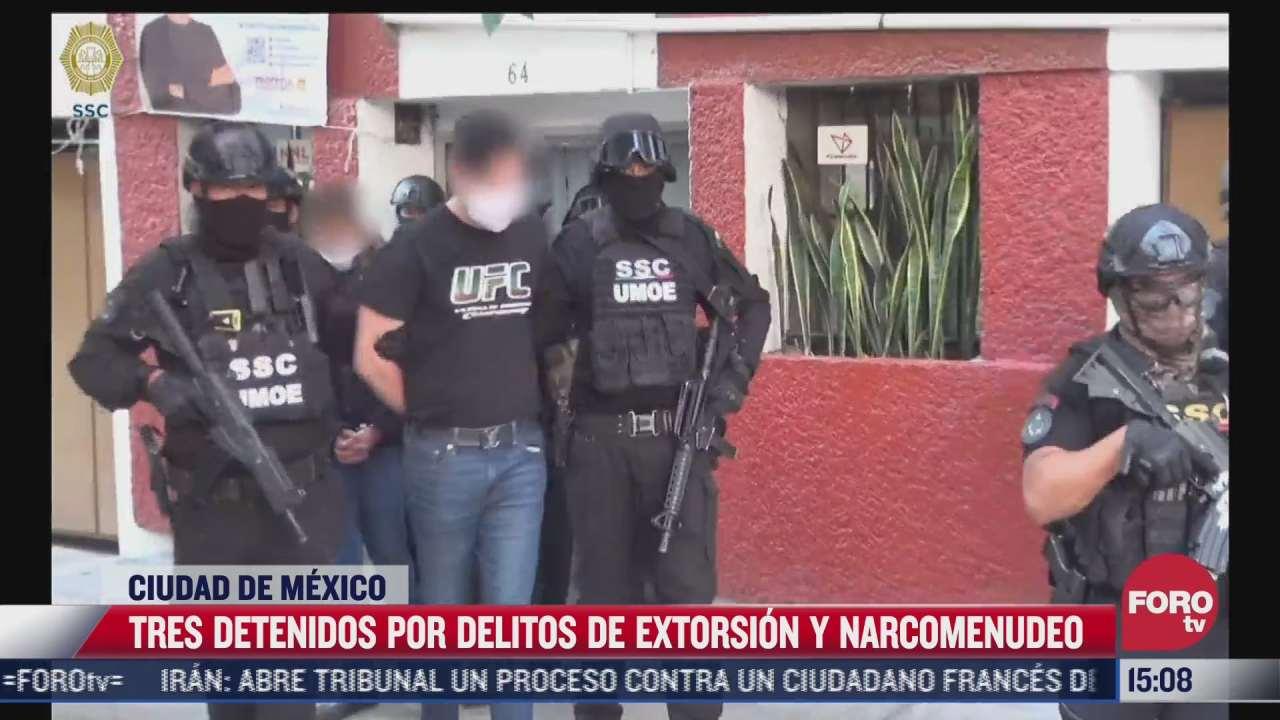 tres detenidos por extorsion y narcomenudeo en la cdmx