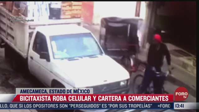 bicitaxista roba celular y cartera a comerciantes en amecameca estado de mexico