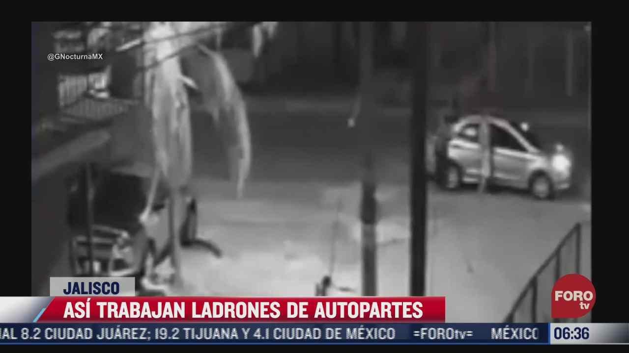 camaras de seguridad captan a sujetos robando autopartes en jalisco
