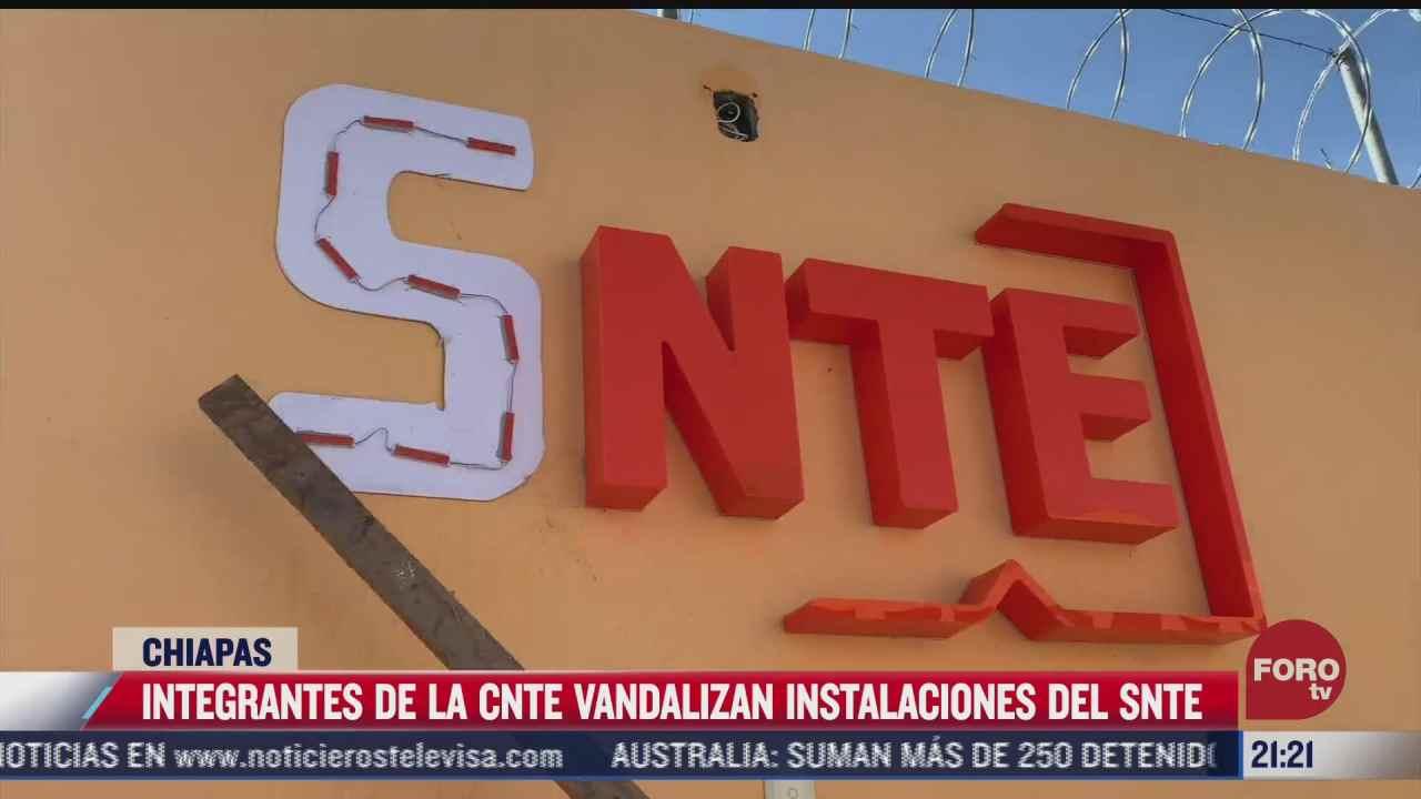 cnte vandaliza oficinas del snte y subsecretaria de educacion en chiapas