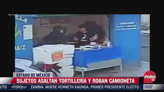 dos sujetos armados asaltan una tortilleria y roban camioneta en cuautitlan izcalli