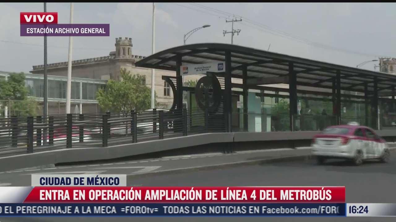 entra en operacion ampliacion de la linea 4 del metrobus