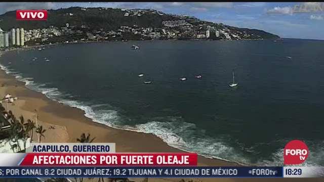 fuerte oleaje causa afectaciones en el puerto de acapulco