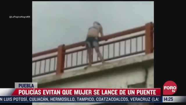 policias evitan que mujer se suicide en puebla