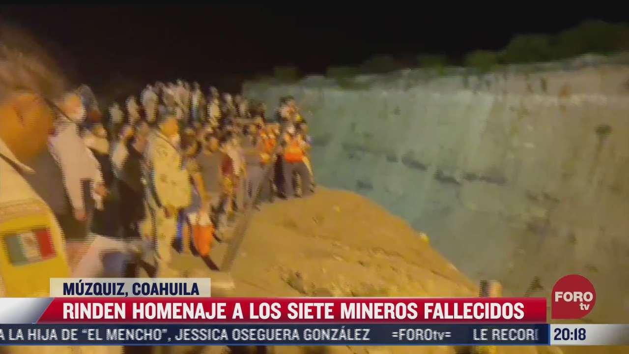 rinden homenaje a mineros fallecidos en coahuila