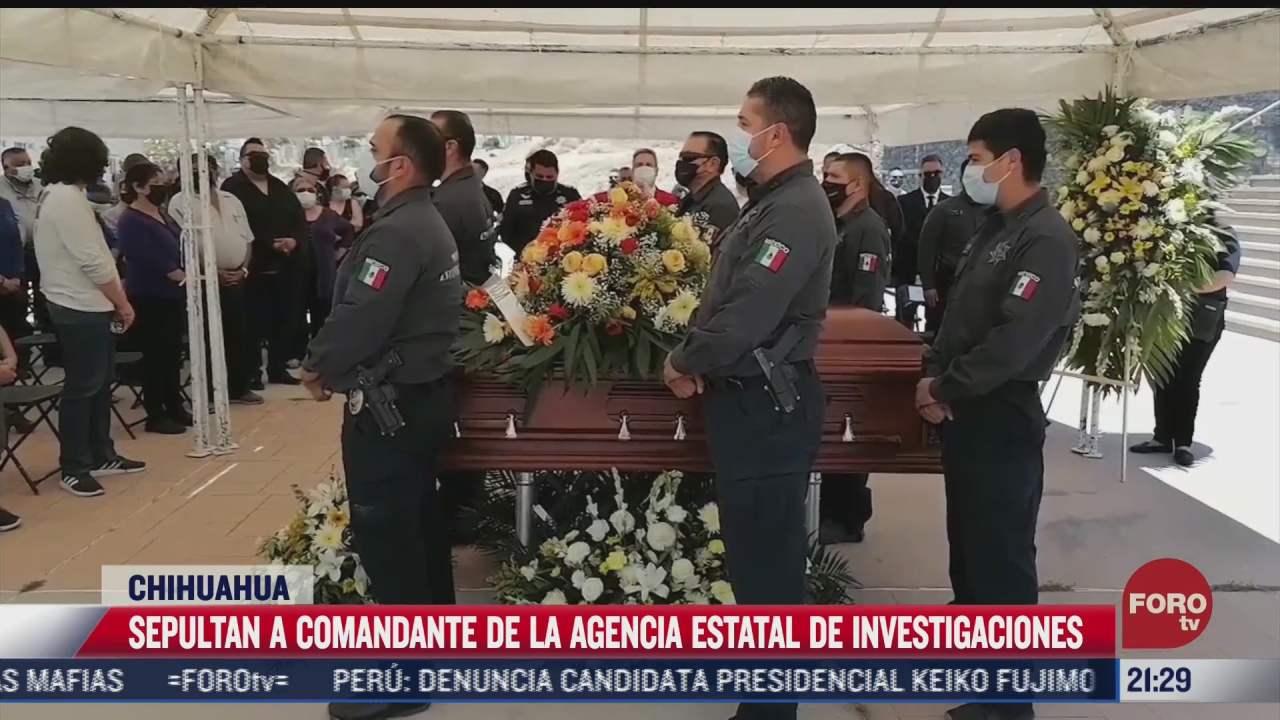 sepultan en chihuahua a comandante asesinado por grupo armado
