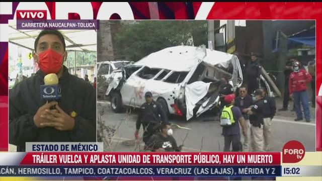 volcadura de trailer deja un muerto y 11 heridos en edomex