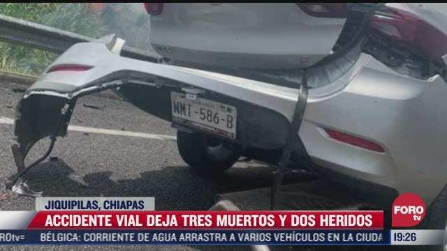 accidente vial deja tres muertos y dos heridos en chiapas