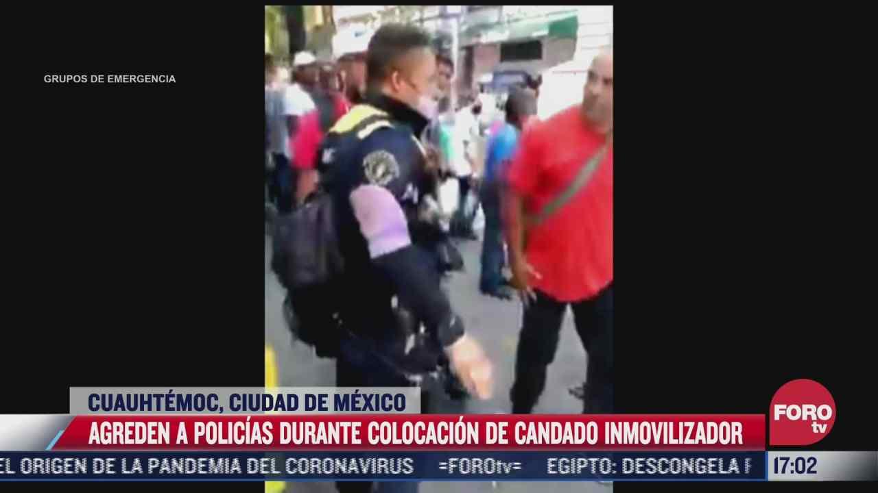 agreden a policias durante colocacion de candado inmovilizador en cdmx