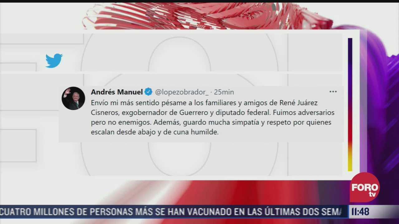 amlo lamenta muerte del diputado rene juarez cisneros