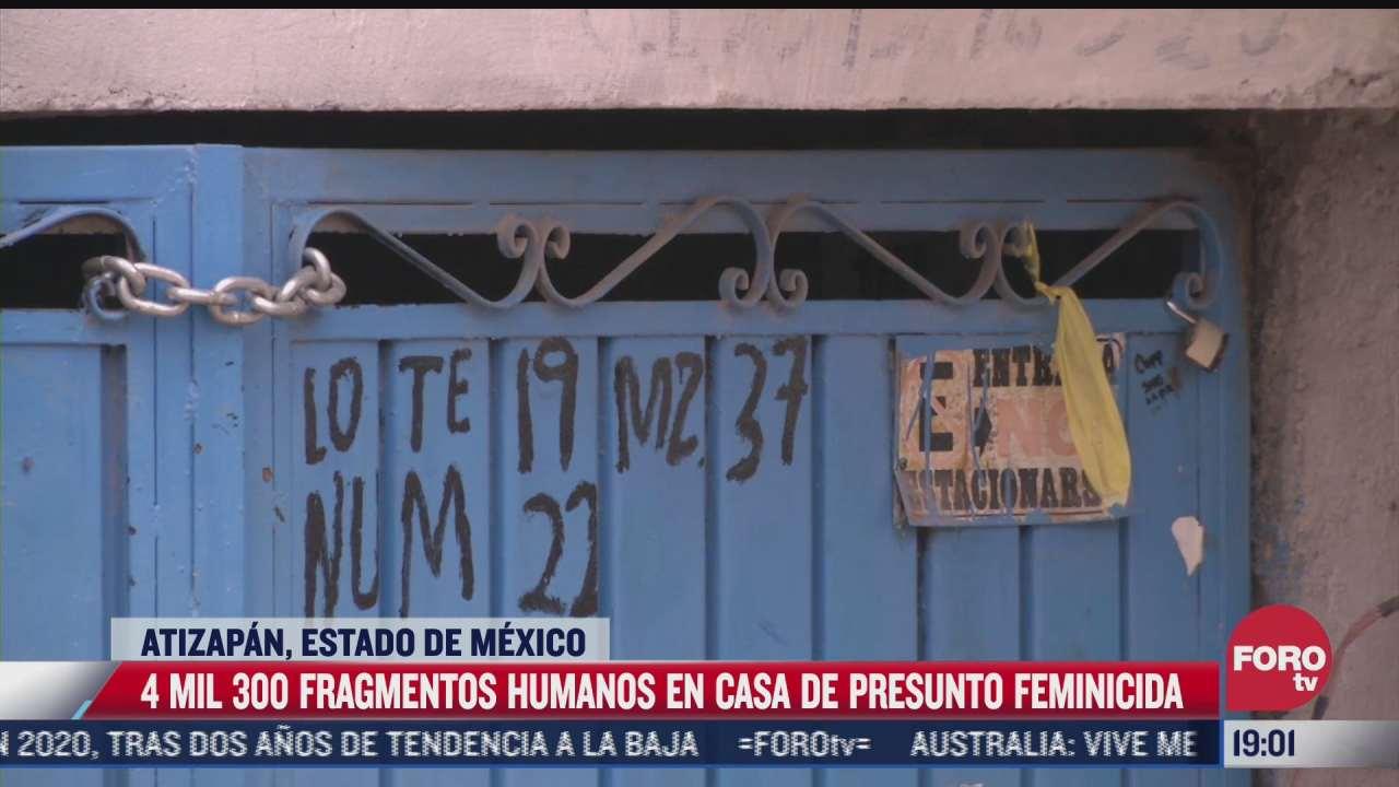 hallan mas de 4 mil fragmentos humanos en casa de presunto feminicida de atizapan