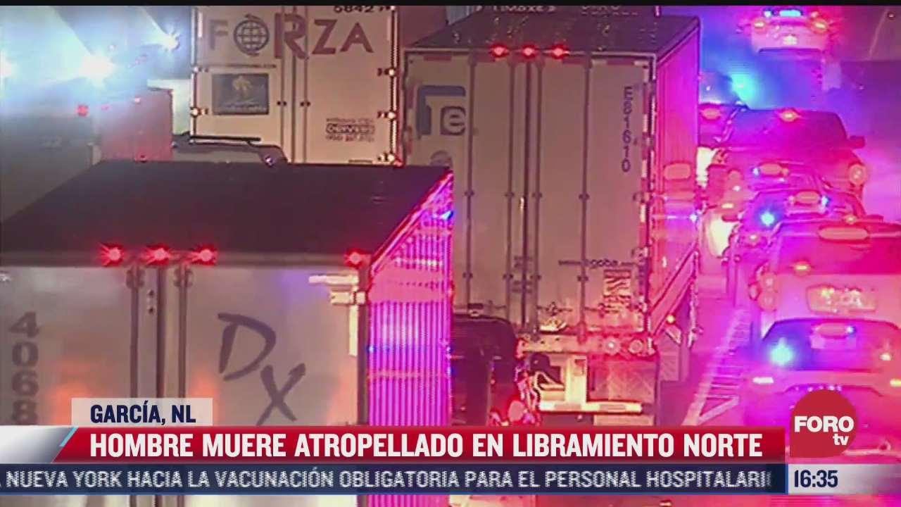 muere hombre tras ser arrollado por varios traileres en garcia nuevo leon