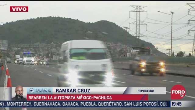 restablecen circulacion en autopista mexico pachuca