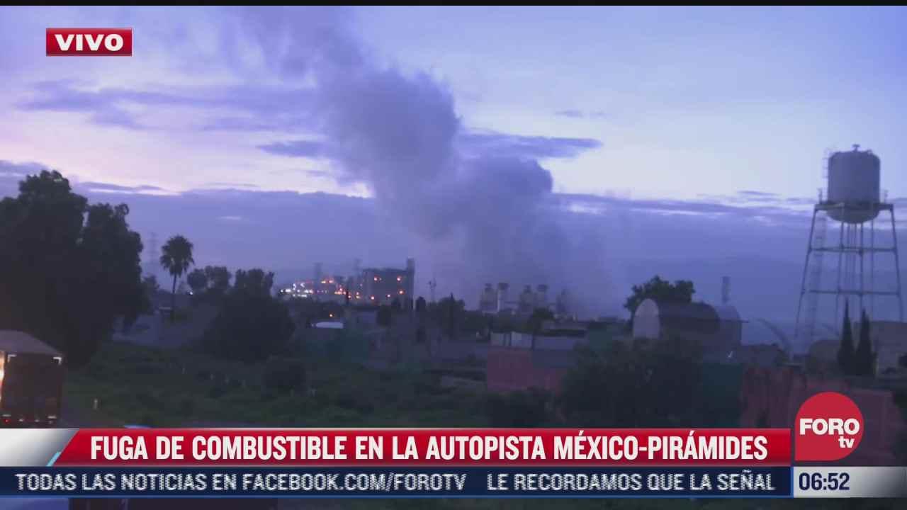 se registra fuga de combustible sobre autopista piramides ecatepec edomex