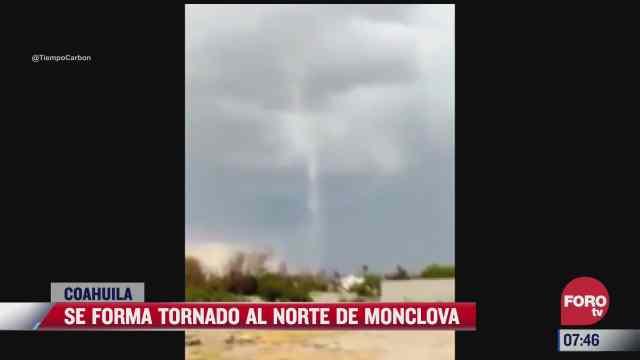 video se forma tornado al norte de monclova coahuila